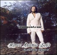 Marco Antonio Solis - Tu Amor O Tu Desprecio Album