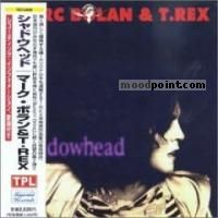 Marc Bolan and T. Rex - Shadowhead Album