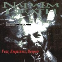 Napalm Death - Fear, Emptiness, Despair Album