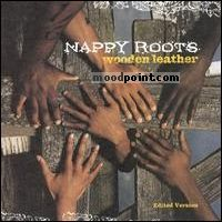 Nappy Roots - Wooden Leather Album
