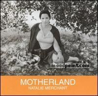 Natalie Merchant - Motherland Album