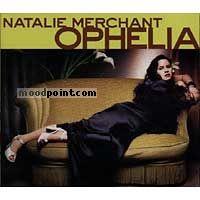 Natalie Merchant - Ophelia Album