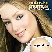 Natasha thomas - Save Your Kisses Album