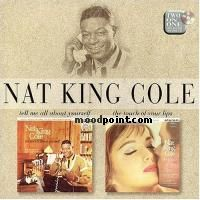 Nat Cole King - Tell Me All About Yourself - Touch Of Your Lips Album