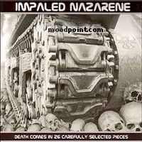 Nazarene Impaled - Death Comes in 26 Carefully Selected Pieces Album