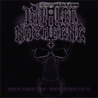 Nazarene Impaled - Decade Of Decadence Album