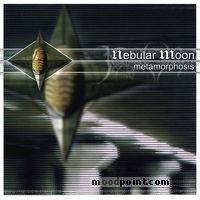 Nebular Moon - Metamorphosis Album