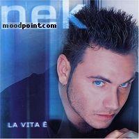 Nek - La Vita E Album