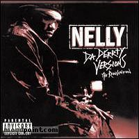 Nelly - Da Derrty Versions  The Reinvention Album