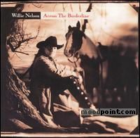 Nelson Willie - Across The Borderline Album