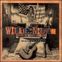 Nelson Willie - Milk Cow Blues Album