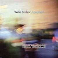 Nelson Willie - Songbird Album