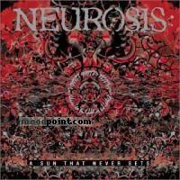 Neurosis - A Sun That Never Sets Album