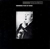 Neurosis - Pain Of Mind Album