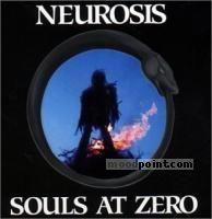 Neurosis - Souls At Zero Album