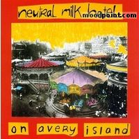 Neutral Milk Hotel - On Avery Island Album