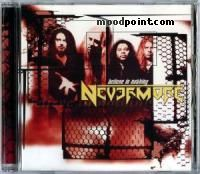 Nevermore - Believe In Nothing Album