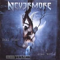 Nevermore - Dead Heart In A Dead World Album