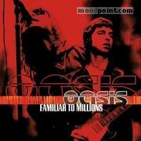 Oasis - Familiar To Millions (CD 1) Album