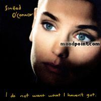 Oconnor Sinead - I Do Not Want What I Haven