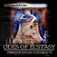Odes Of Ecstasy - Embossed Dream In Four Acts Album