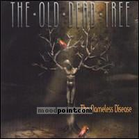 Old Dead Tree - Nameless Disease Album