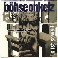Onkelz Boehse - Es Ist Soweit Album
