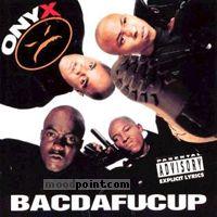 Onyx - Bacdafucup Album