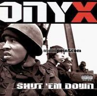 Onyx - Shut