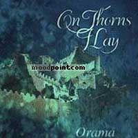 On Thorns I Lay - Orama Album