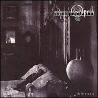 Opeth - Deliverance Album