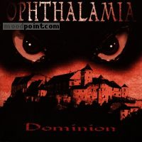 Ophthalamia - Dominion Album