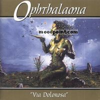Ophthalamia - Via Dolorosa Album