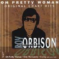 Orbison Roy - Oh! Pretty Woman: Greatest Hits Album
