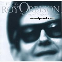 Orbison Roy - The Big O : The Original Singles Collection, CD1 Album