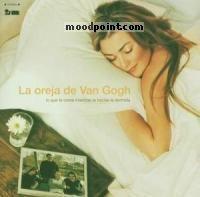 Oreja De Van Gogh, La - Lo Que Te Conte Mientras Te Hacias la Dormida Album