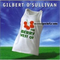 OSullivan Gilbert - The Berry Vest Of Album