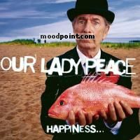 Our Lady Peace - Happiness...Is Not A Fish That You Can Catch Album