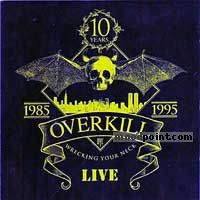 Overkill - Wrecking Your Neck Cd1 Album