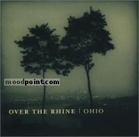 Over The Rhine - Ohio Album