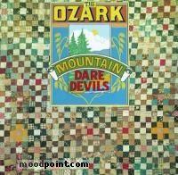 Ozark Mountain Daredevils - The Ozark Mountain Daredevils Album