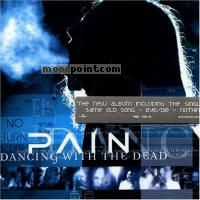 Pain - Dancing with Dead Album