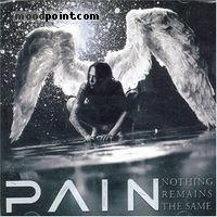 Pain - Nothing Remains the Same Album
