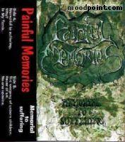 Painful Memories - Memorial To Suffering (Demo) Album