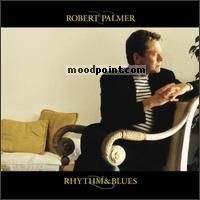 Palmer Robert - Rhythm and Blues Album