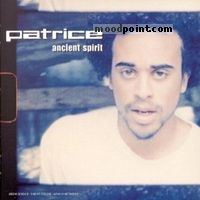 Patrice - Ancient Spirit Album