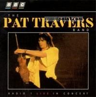 Pat Travers - BBC Radio 1 Live in Concert Album