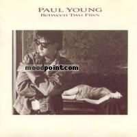 Paul Young - Between Two Fires Album