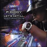 P. Diddy - Lets Get Ill Album