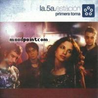 Quinta Estacion La - Primera Toma Album